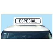 Placas indicadoras y de transporte 593B V21 Cartel avisador Especial