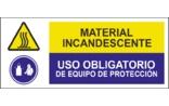 Material incandescente Uso obligatorio de equipo de protección SC24