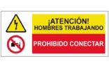 Atención hombres trabajando Prohibido conectar SC43