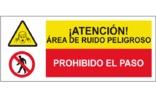 Atención área de ruido peligroso Prohibido el paso SC45