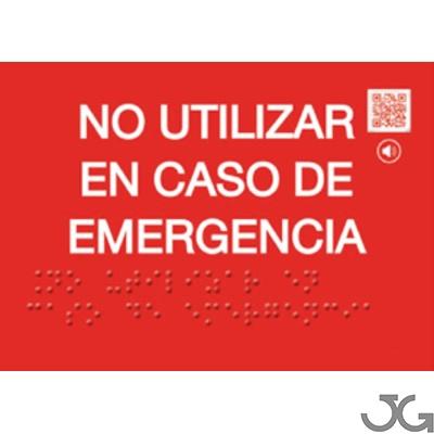 Señal Braille PVC Clase A No usar caso Emergencia 145x105x1mm