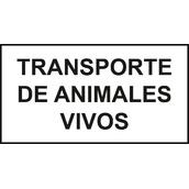 Placas indicadoras y de transporte  Placa Transporte de animales vivos